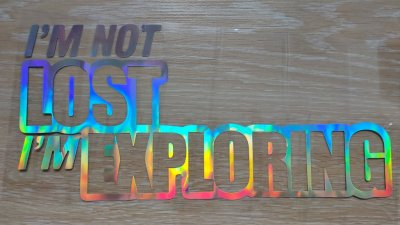 Наклейка на авто im not lost im exploring переводится Я не потерялся, я исследую